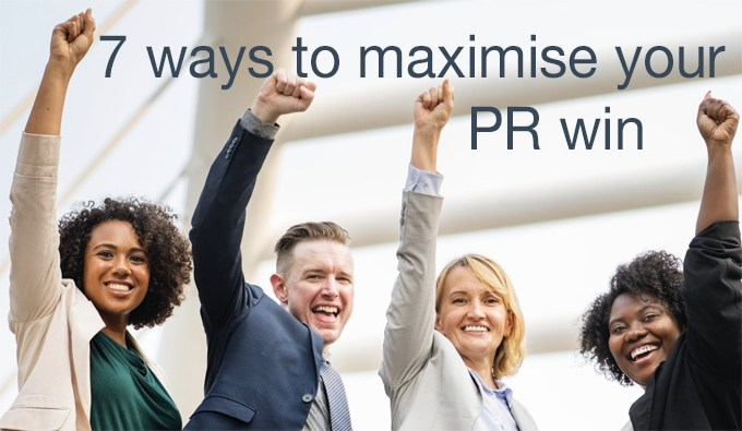 maximise your PR win